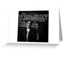 The Tom And Jimmy Show (Sunday Breakfast Design) Greeting Card