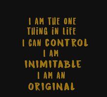 I am inimitable Unisex T-Shirt