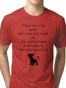Lion King quote  Tri-blend T-Shirt
