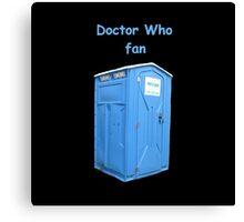 Doctor Who Fan Canvas Print