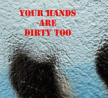 Message 19 - Your hands are dirty too by Tony Broadbent