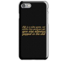 Life is a video game... Inspirational Quote iPhone Case/Skin