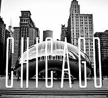 Chicago - The Bean by DetVsEverybody