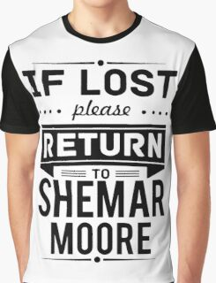 If Lost Please Return To Shemar Moore Funny T-Shirt Graphic T-Shirt