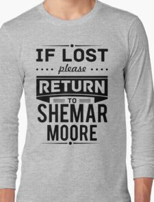 If Lost Please Return To Shemar Moore Funny T-Shirt Long Sleeve T-Shirt