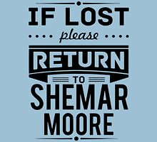If Lost Please Return To Shemar Moore Funny T-Shirt Unisex T-Shirt