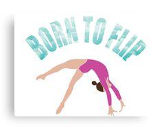 Born To Flip  Canvas Print
