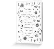 Friends, Waffles, Work Greeting Card