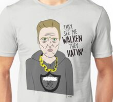 Haters gone Hate Unisex T-Shirt