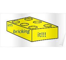 im bricking it Poster