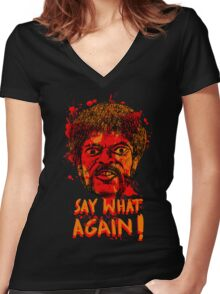 Pulp Fiction say what again! Women's Fitted V-Neck T-Shirt