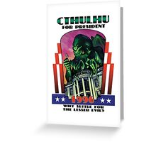 Retro CTHULHU FOR PRESIDENT 1996 Campaign Greeting Card