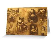 In the honor to the great art masters through the history-Leonardo Da Vinci Greeting Card