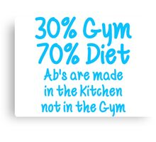30 Percent Gym 70 Percent Diet Sky Blue Print Canvas Print