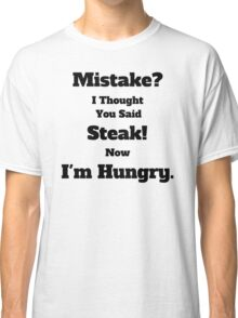 Mistake? Classic T-Shirt