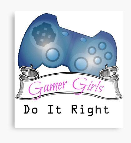 Gamer Girls Do it Right Metal Print