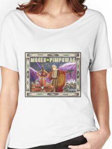 moses pimpswag Women's Relaxed Fit T-Shirt