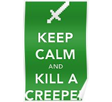 Kill a Creeper Poster