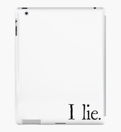 I lie. iPad Case/Skin
