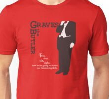 Graves, the Butler Unisex T-Shirt