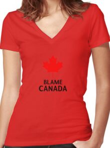 Blame Canada South Park Bigger Longer And Uncut Funny Quote Women's Fitted V-Neck T-Shirt