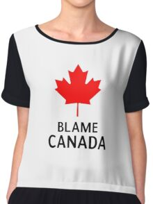 Blame Canada South Park Bigger Longer And Uncut Funny Quote Chiffon Top