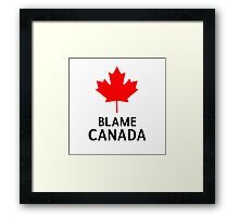 Blame Canada South Park Bigger Longer And Uncut Funny Quote Framed Print