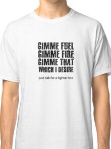 Fuel Metallica Funny Joke Humor Pun Classic T-Shirt