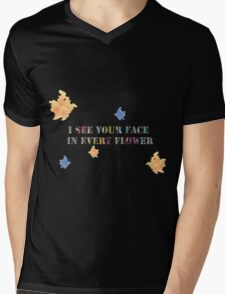 I see your face in every flower Mens V-Neck T-Shirt