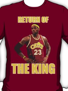 Return of the King T-Shirt