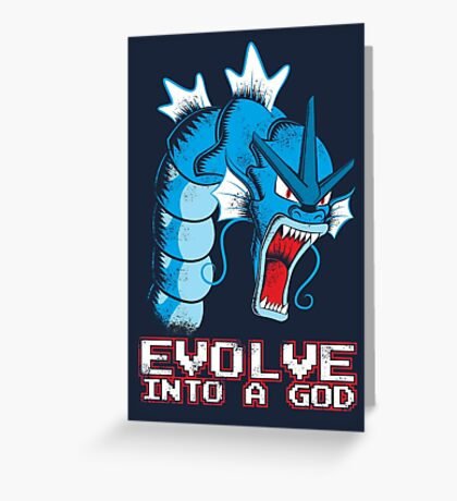 Evolve into a GOD Greeting Card