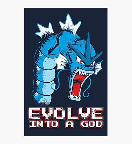 Evolve into a GOD Photographic Print