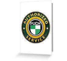 Puch Authorized service Greeting Card