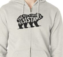 The Path of Greatest Resistance Zipped Hoodie