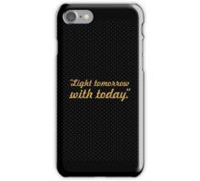 "Light tomorrow... ""Elizabeth Barrett Browning"" Inspirational Quote iPhone Case/Skin"