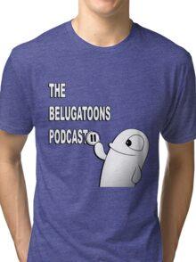Belugatoons Podcast 2016 merch Tri-blend T-Shirt