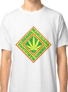 Liberate Marijuana Classic T-Shirt