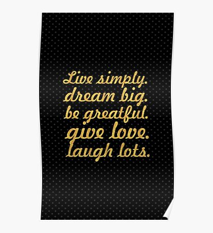 Live simply dream big... Inspirational Quote Poster