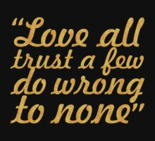 """Love all trust a few... """"William Shakespeare"""" Inspirational Quote One Piece - Short Sleeve"""