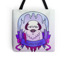 Imma Wampa Your Butt Tote Bag