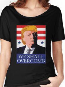 donald trump T-shirt - we shall overcomb  2  Women's Relaxed Fit T-Shirt