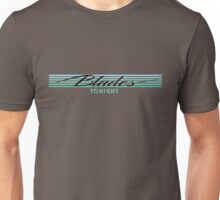 Blades tonight - Teal Unisex T-Shirt
