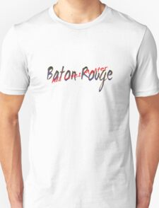 All Lives Matter Baton Rouge Unisex T-Shirt