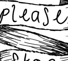 Please Stop Tattoo Style Ribbon Sticker