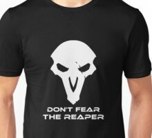 Don't Fear The Reaper Unisex T-Shirt