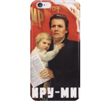 Sovjet Poster: Peace to the World ! iPhone Case/Skin