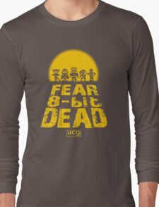 Fear the 8-bit dead Long Sleeve T-Shirt