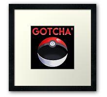 Pokemon GO: Gotcha'  Framed Print