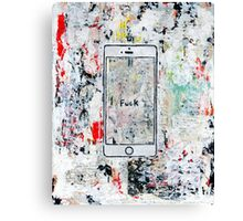 Fuck, my phone died! Canvas Print