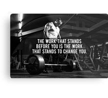 The Work That Stands Before You Metal Print